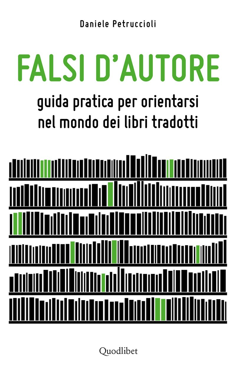Daniele Petruccioli - Falsi d\'autore - Quodlibet